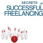 Ten Freelancing Secrets Revealed