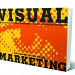 8 Great Visual Marketing Ideas you Must Know