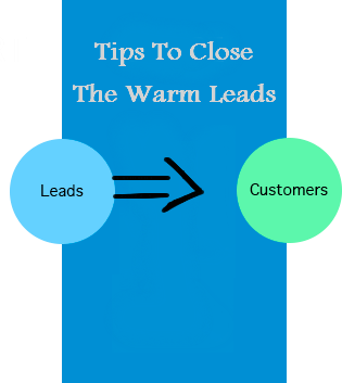 tips to close leads